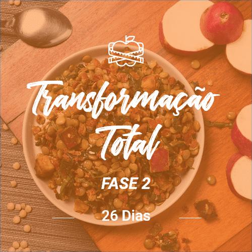 Programa Transformação Total II – 26 dias (Dia Completo)