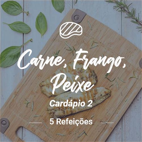 Carne, Peixe e Frango (5 Refeições) – V2 (Almoço ou Jantar)