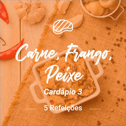 Carne, Peixe e Frango (5 Refeições) – V3 (Almoço ou Jantar)