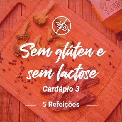 Sem Glúten e Sem Lactose (5 Refeições) – V3 (Almoço ou Jantar)