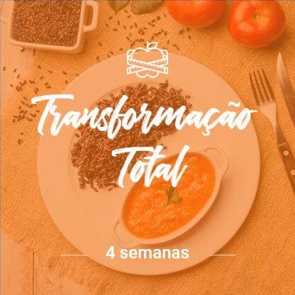 Programa Transformação Total – 4 Semanas (Dia Completo)