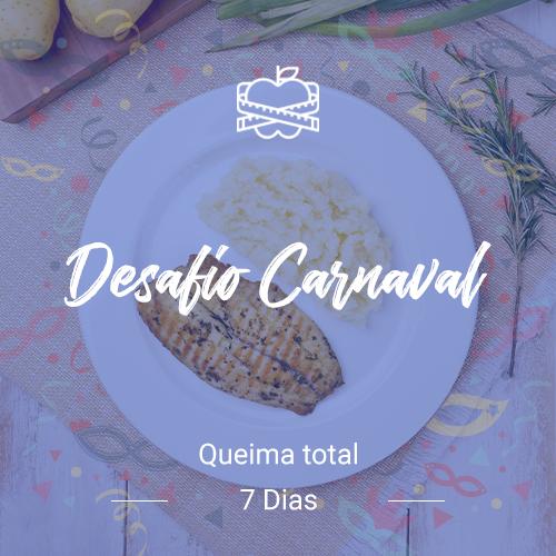 Desafio Carnaval – Queima Total (7 dias)
