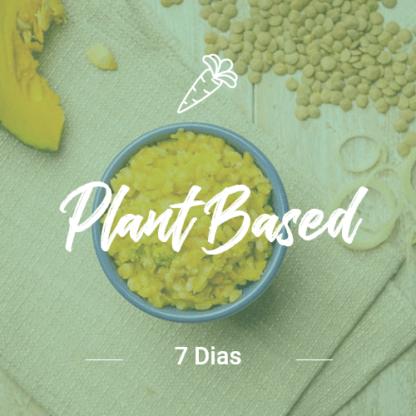 Plant Based – 7 dias (Dia Completo)