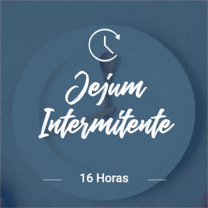 Jejum 16 horas – 7 dias (Dia Completo)
